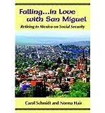 eBook Gratis da Scaricare Falling in Love with San Miguel Author Carol Schmidt published on September 2000 (PDF,EPUB,MOBI) Online Italiano