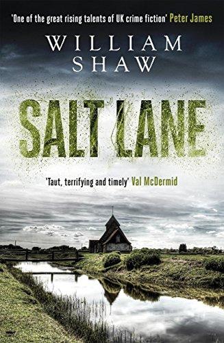 Salt Lane: DS Alexandra Cupidi: Book 1 by [Shaw, William]
