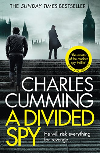 A Divided Spy: A gripping espionage thriller from the master of the modern spy novel (Thomas Kell Spy Thriller, Book 3) (English Edition)