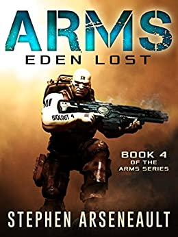 ARMS Eden Lost (English Edition) di [Arseneault, Stephen]
