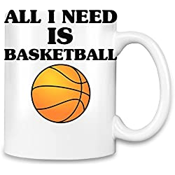 All I Need Is Basketball Slogan Taza para café
