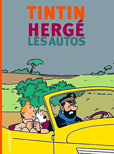 Tintin, Hergé et les autos (French Edition)
