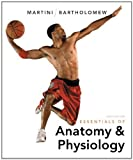Essentials of Anatomy & Physiology Plus MasteringA&P with eText -- Access Card Package (6th Edition) 6th edition by Martini, Frederic H., Bartholomew, Edwin F. (2013) Hardcover