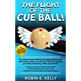 The Flight of the Cue Ball - Aiming Pool Shots with Side Spin (The Acquiring Excellence in Pool Series Book 2) (English Edition)