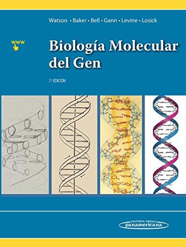 Biología Molecular del Gen 7ª ed. por WATSON / BAKER / BELL