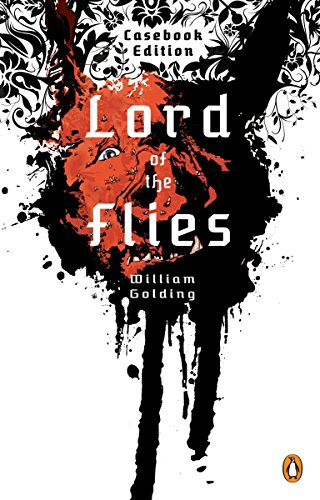 Lord of the Flies: Casebook Edition (Casebook Edition Text Notes and Criticism) William Baker