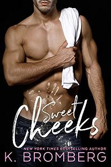 Sweet Cheeks by [Bromberg, K.]