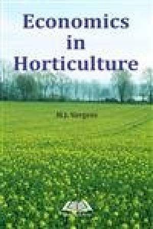 Economics in Horticulture [Hardcover] [Jan 01, 2014] Sargent, M.J. par M.J. Sargent