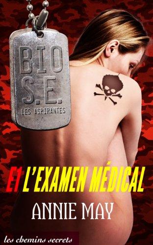 Couverture du livre L'Examen médical (Bio Super Élite : les Aspirantes t. 1)