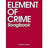 SONGBOOK - arrangiert für Gesang und andere Besetzung - Gitarre - (Keyboard) [Noten/Sheetmusic] Komponist : Element of crime
