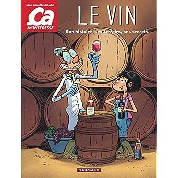 Ca m'intéresse : Le vin