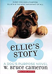 Ellie's Story by W. Bruce Cameron (2015-08-01)