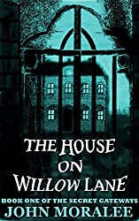 The House on Willow Lane (Secret Gateways Book 1)