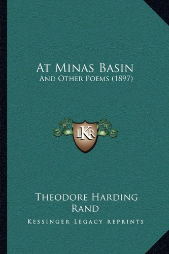 At Minas Basin: And Other Poems (1897)