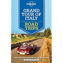 Grand Tour of Italy Road Trips - 1ed - Anglais