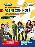 Vieni con noi! Compiti di italiano in situazioni reali e allenamenti grammaticali. Per la Scuola media. Con e-book. Con espansione online: 1