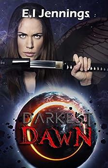 Darkest Dawn (The Jessica Dawn Series Book 2) by [Jennings, E.I]