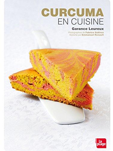 Curcuma en cuisine par Garance Leureux