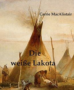 Die weisse Lakota