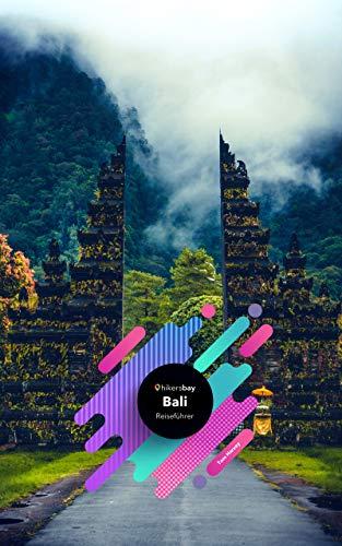 Bali Reiseführer: Reiseführer, Karten und Ausflüge. - Ebook Bali