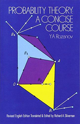 Probability Theory: A Concise Course (Dover Books on Mathematics) por Iu.A. Rozanov