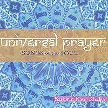 Universal Prayer by Satkirin Kaur Khalsa