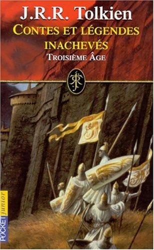 Contes et légendes inachevés, tome 3 par J.R.R. Tolkien