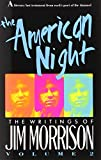 The American Night: The Writings of Jim Morrison