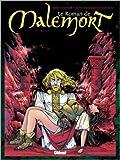Le Roman de Malemort, Tome 5 - S'envolent les chimères