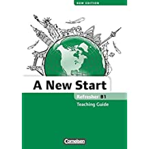 A New Start - New edition: B1: Refresher - Teaching Guide
