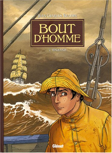 Bout d'Homme, Tome 3 : Vengeance