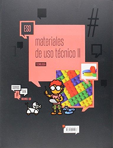 Tecnologia ESO - Materiales de uso técnico II: Plásticos, petreos y cerámicos, y nuevos materiales (SomosLink) - 9788414001103 por Juan Manuel Hernandez Marcos
