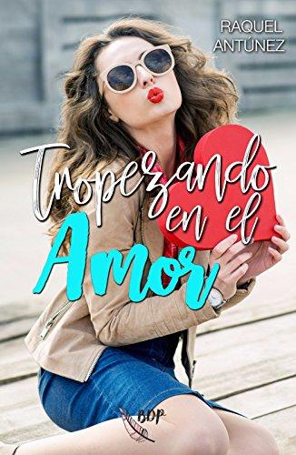 Tropezando en el amor por Raquel Antúnez