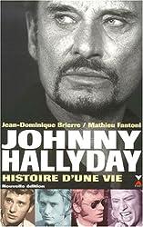 Johnny Hallyday, histoire d'une vie