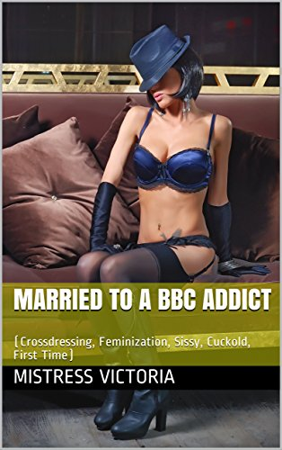 Sissies and bbc
