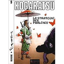 Kogaratsu, tome 9 : La Stratégie des Phalènes