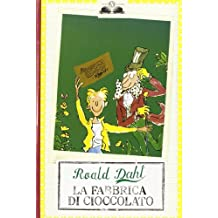 La Fabbrica Di Cioccolato / Charlie and the Chocolate Factory