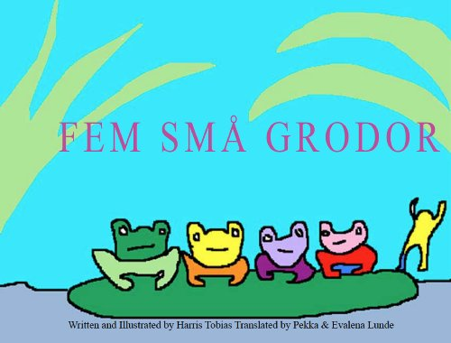 Fem Små Grodor (English Edition) por Harris Tobias