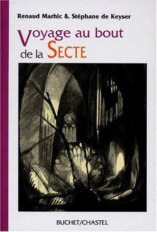 Voyage au bout de la secte par Renaud Marhic