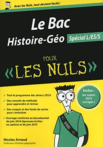 Bac Histoire-Géographie 2015 pour les Nuls