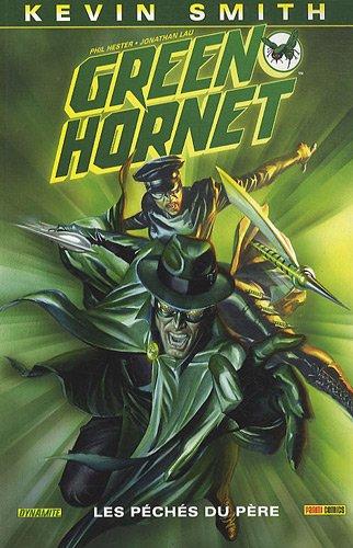 Green Hornet T01: les péchés du père