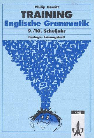 Training, Englische Grammatik, 9./10. Schuljahr (Livre en allemand)