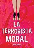 La Terrorista Moral
