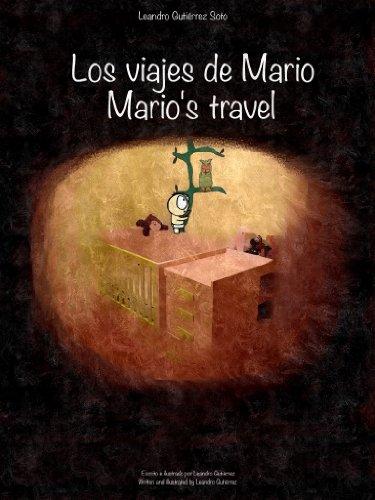 Los viajes de Mario/Mario´s travel por Leandro Gutiérrez Soto