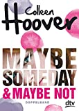 Maybe Someday / Maybe Not: Roman