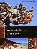 Westaustralien und das Top End (australienweit)