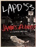 James Ellroy, les archives du LAPD