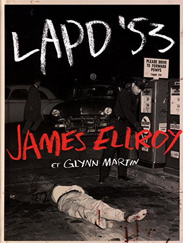 James Ellroy, les archives du LAPD