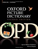 Oxford Picture Dictionary Second Edition: English-Chinese Edition: Bilingual Dictionary for Chinese-speaking teenage and adult students of English