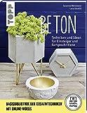 Beton (kreativ.startup.): Grundlagen, Techniken und Ideen